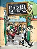 L'instit Latouche - tome 4 - Adieu, Monsieur le professeur