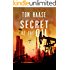 Secret of the Oil (Donavan Chronicles Book 1)