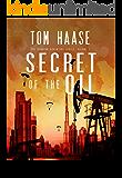 Secret of the Oil (Donavan Chronicles Book 1)