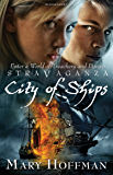 Stravaganza - City of Ships