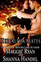 Her Alpha Mates: A Shifter Menage Romance (Shifters' Call Book 2) Kindle Edition