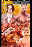Cinnamon Spiced Omega: An M/M Omegaverse Mpreg Romance (The Hollydale Omegas Book 2)