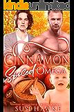 Cinnamon Spiced Omega (The Hollydale Omegas Book 2)