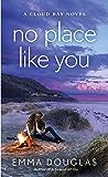 No Place Like You: A Cloud Bay Novel