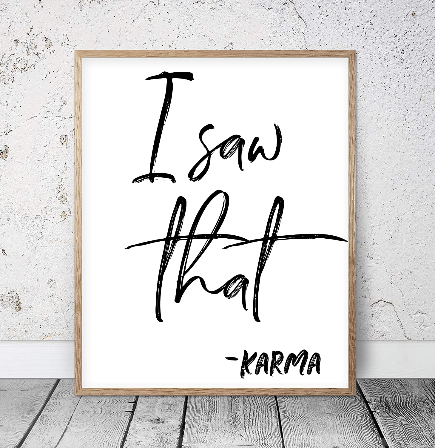 Amazon Com I Saw That Karma Motivational Prints Funny Quotes Funny Office Decor Dorm Room Decor Typography Print Funny Home Print Karma Quote Wood Pallet Design Wall Art Sign Plaque With Frame Wooden