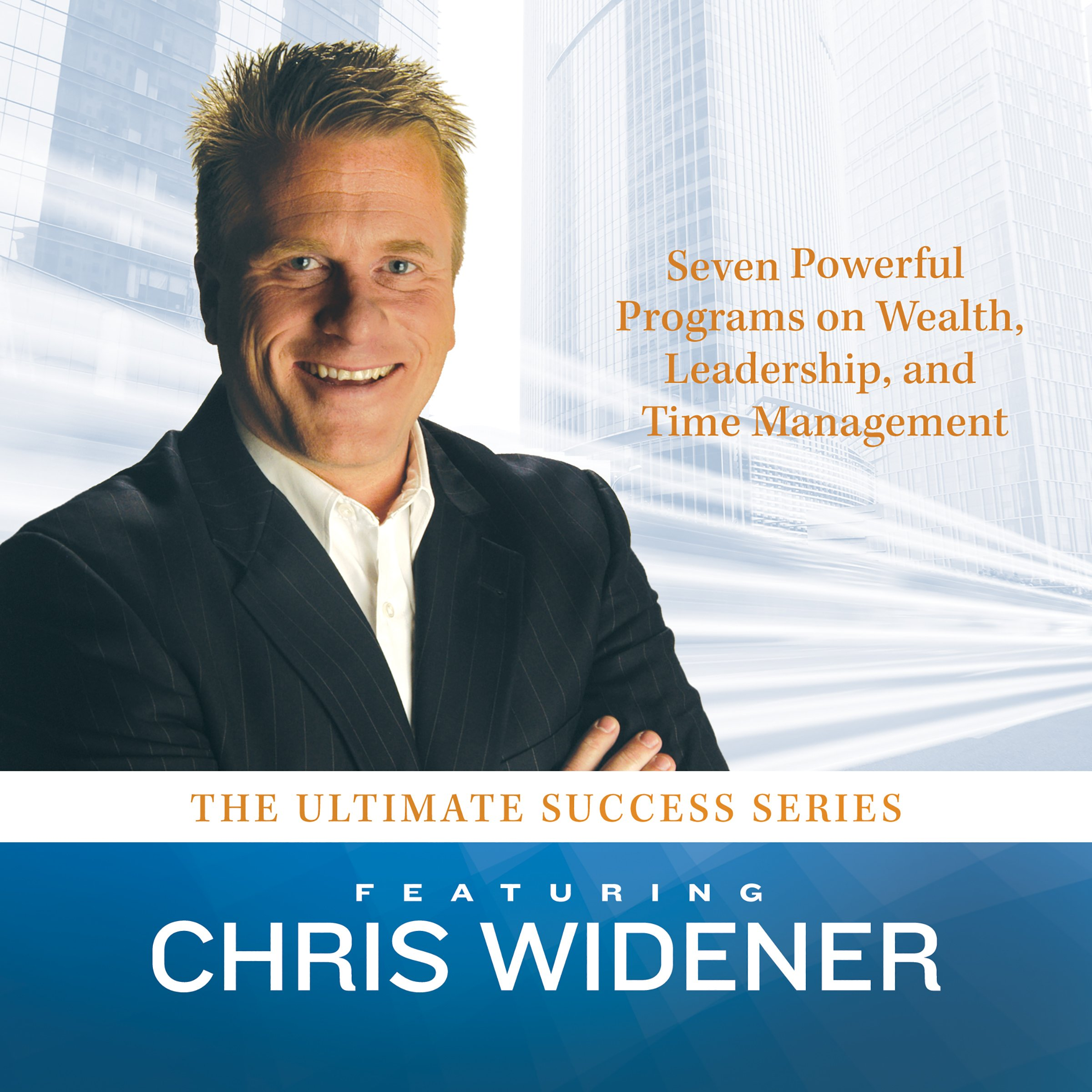 The Ultimate Success Series: 7 Powerful Programs on Wealth, Leadership, and Time Management (Made for Success series)
