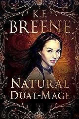 Natural Dual-Mage (DDVN World: Magical Mayhem Trilogy Book 3)