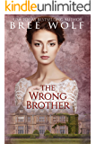 The Wrong Brother: A Regency Romance (A Forbidden Love Novella Series Book 1) (English Edition)