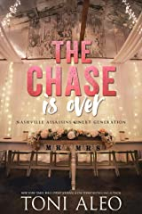 The Chase is Over (Nashville Assassins: Next Generation Book 5) Kindle Edition