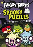 Angry Birds: Spooky Puzzles Sticker Activity Book (Angry Birds Activity Book)