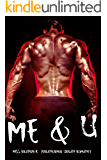 Me & U: Paranormal Urban Romance