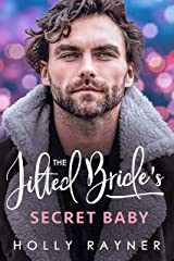 The Jilted Bride's Secret Baby (Babies and Billions Book 2) Kindle Edition