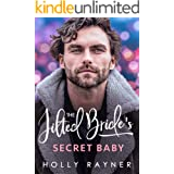 The Jilted Bride's Secret Baby (Babies and Billions Book 2)