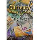 Interpreting Currency, Money & Coins You See in Your Dreams