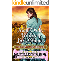 The Mail Order Brides of Last Chance: The Storyteller's Romance