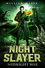 Night Slayer: Midnight War Kindle Edition