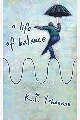 A Life of Balance Kindle Edition