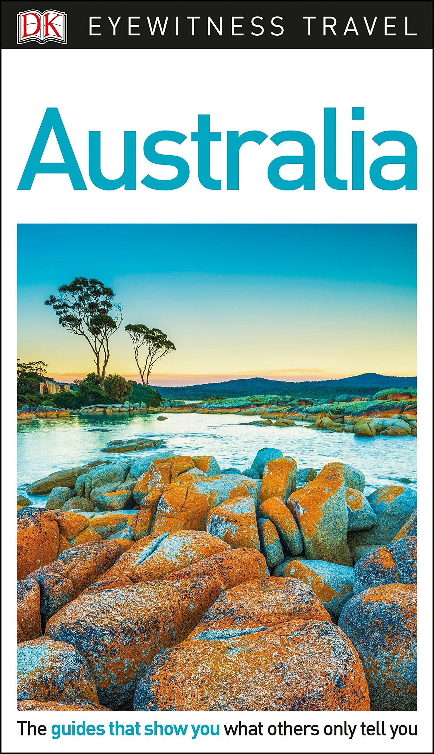 DK Eyewitness Travel Guide Australia - 912jjbDLDXL - Getting Down Under