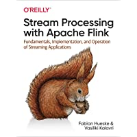 Stream Processing with Apache Flink: Fundamentals, Implementation, and Operation of Streaming Applications