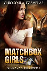 Matchbox Girls (Senyaza Series Book 1) Kindle Edition