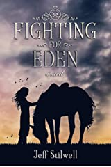 Fighting For Eden Kindle Edition