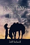 Fighting For Eden (English Edition)