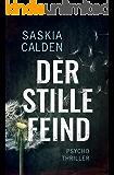 Der stille Feind: Psychothriller (German Edition)