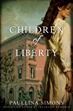 Children of Liberty: A Novel (The Bronze Horseman Trilogy Book 2)