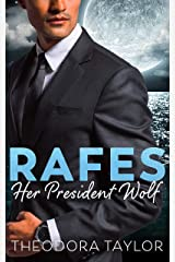 Rafes: Her President Wolf: A Brothers Nightwolf Preview Novella Kindle Edition