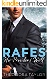 Rafes: Her President Wolf: A Brothers Nightwolf Preview Novella