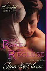 The Rake and The Recluse: a romance novel with photographs (Lords Of Time Series Book 1) Kindle Edition