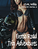 Erotic Road Trip Adventures (ASNAD #2) (ASNAD Series)