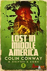 Lost in Middle America (A Grifter's Song Book 5) Kindle Edition