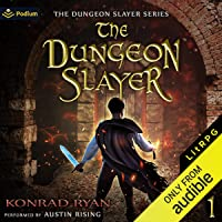 The Dungeon Slayer: The Dungeon Slayer, Book 1