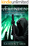 Aerenden: The Child Returns (Ærenden Book 1)
