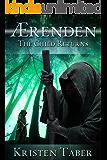 Aerenden: The Child Returns (Ærenden Book 1)