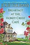 Breakfast at the Honey Creek Café (A Honey Creek Novel)