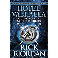 Hotel Valhalla Guide to the Norse Worlds: Your Introduction to Deities,Mythical Beings & Fantastic Creatures