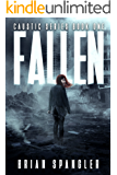 Fallen: Post-Apocalyptic Dystopian Thriller - Book 1 (Caustic)
