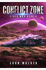 Conflict Zone: Ether War Book 6 Kindle Edition