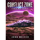 Conflict Zone: Ether War Book 6