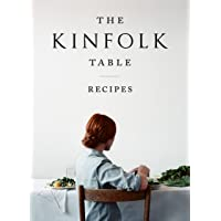 The Kinfolk Table: Recipes for Small Gatherings