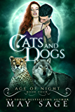Cats and Dogs (Age of Night Book 4)