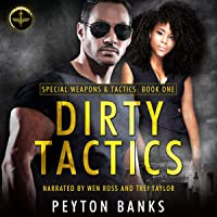 Dirty Tactics: Special Weapons & Tactics, Book 1