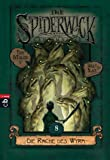 Die Spiderwick Geheimnisse - Die Rache des Wyrm (Die Spiderwick Geheimnisse-Reihe, Band 8)