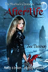 AfterLife (The Starbuck Chronicles Book 1) Kindle Edition