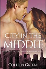City in the Middle: Book Two in the Amber Milestone Series Kindle Edition