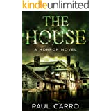 The House: A Horror Novel