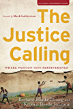 The Justice Calling: Where Passion Meets Perseverance
