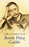 Obras Completas de Benito Pérez Galdós: Episodios Nacionales, Novelas Españolas Contemporáneas, Cuentos & Drama